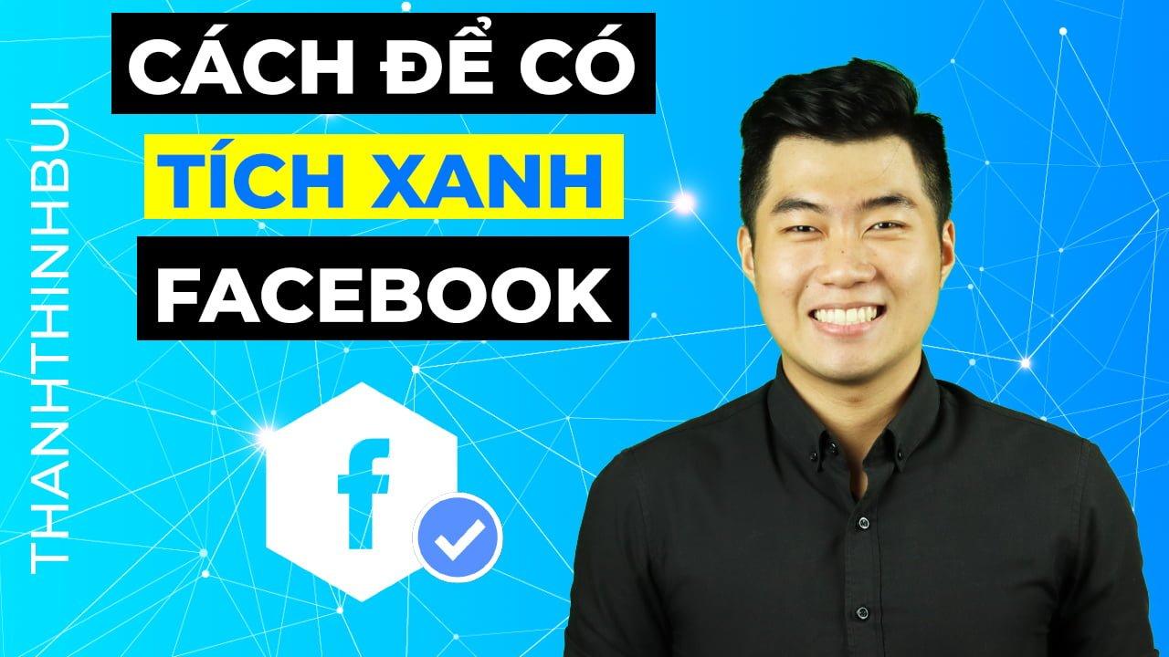 Cách để có tích xanh facebook