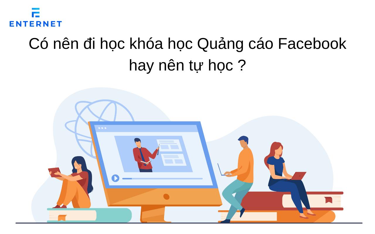co-nen-di-hoc-quang-cao-facebook-hay-tu-hoc